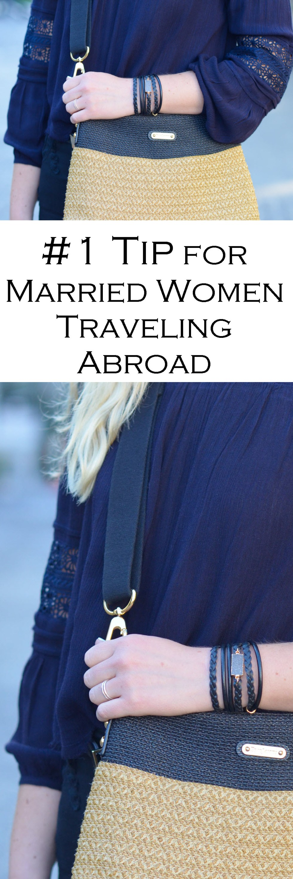 #1 Tip for Married Women Traveling Internationally - Wearing Engagement + Wedding Rings Abroad