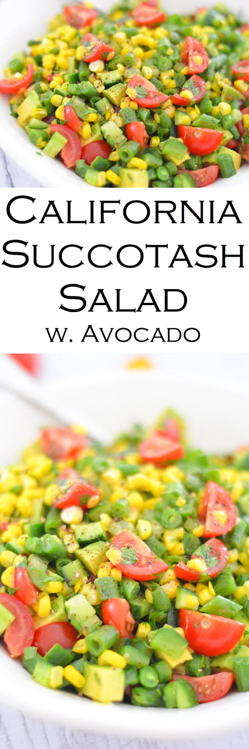California Succotash Salad. Delicious Summer Vegetable recipe with Green Beans, Corn, Avocado, Cucumber, Tomatoes. A healthy, vegan recipe everyone will love.