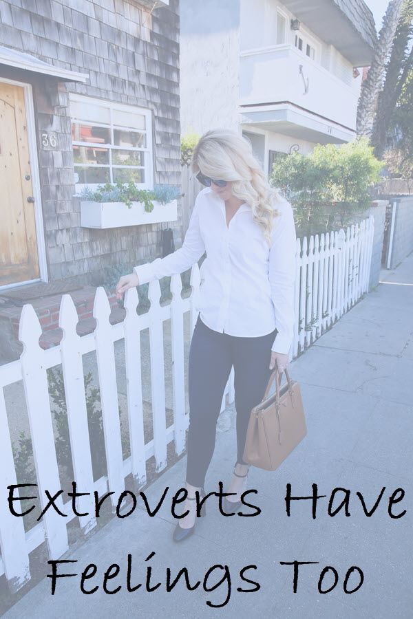 Extroverts Have Feelings Too. Extravert Feelings.