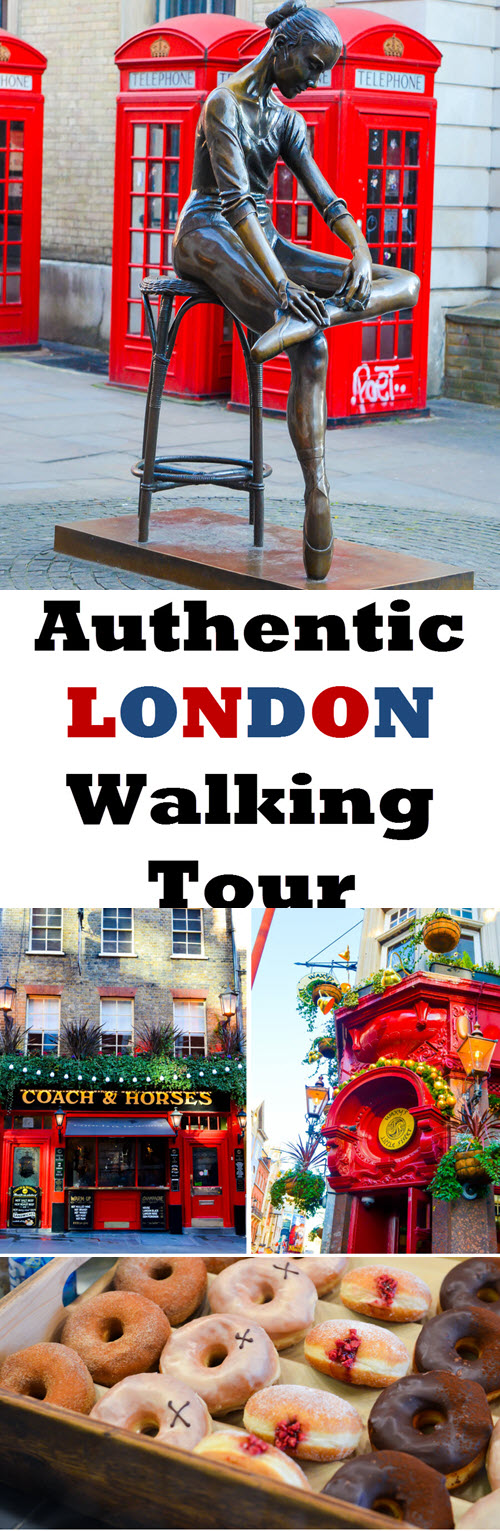 Authentic London Walking Tours in Soho + Covent Garden. Wondering what to do in London? Best Tour in London Travel Guide. #london #unitedkingdom #uk #england #ueorpeanvacation #travel #travelblogger #lpworldtravels #soho #travelguide