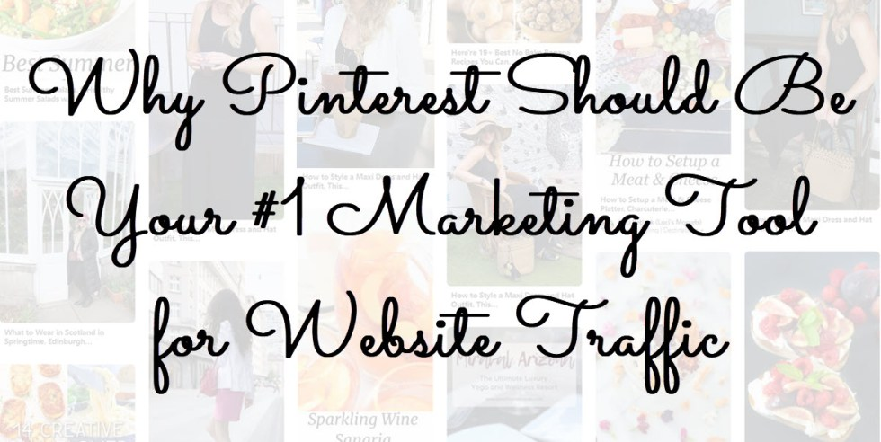 Why Pinterest Should Be Your #1 Marketing Tool for Traffic