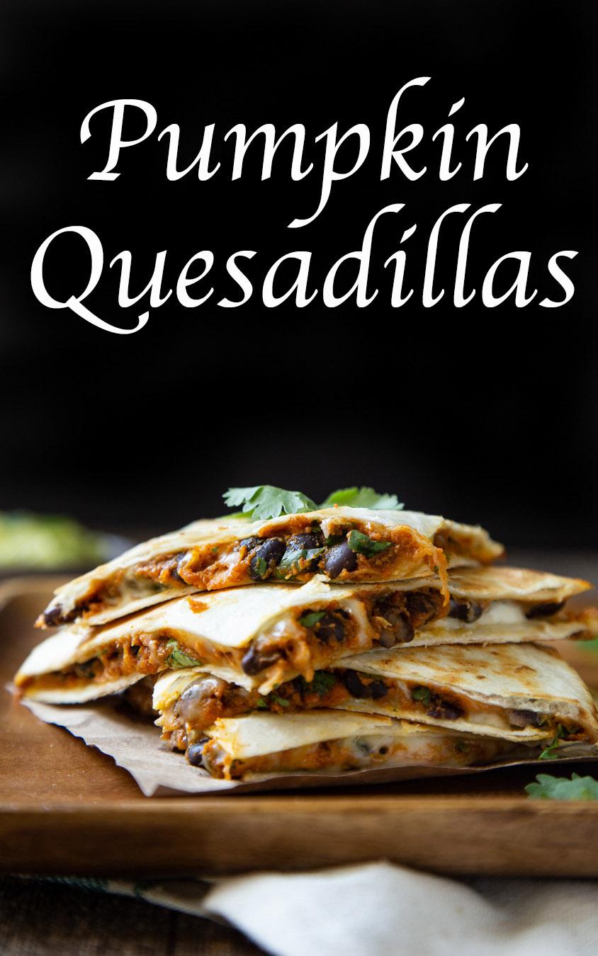 Pumpkin Quesadillas - Savory Pumpkin Recipes. This easy <a href=