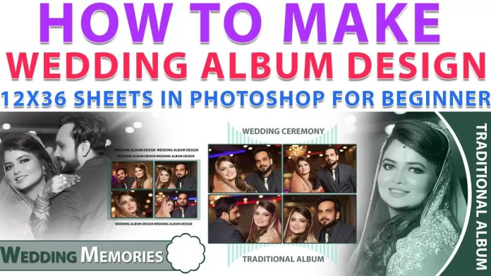 How To Make Wedding Album Design