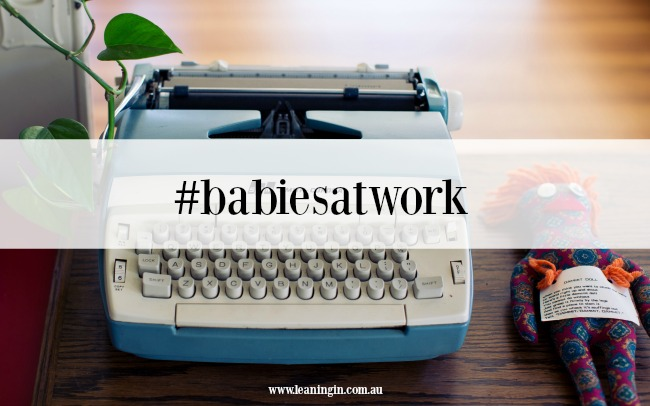 #babiesatwork