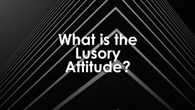 What is the lusory attitude?