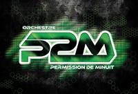 Orchestre Permission de Minuit (P2M)
