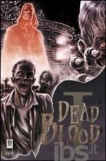 Dead Blood #1