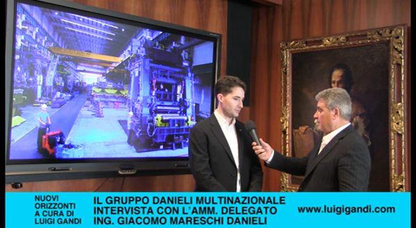 Il Gruppo Danieli: intervista con l'A.D. Giacomo Mareschi Danieli