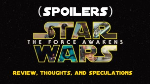 (SPOILERS) Star War Force Awakens Review, Thoughts, Speculations