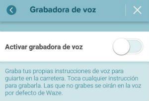 grabar tu voz en Waze