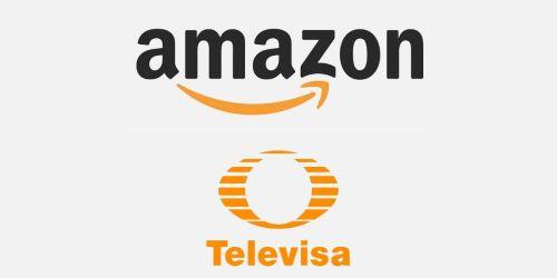 amazon y televisa