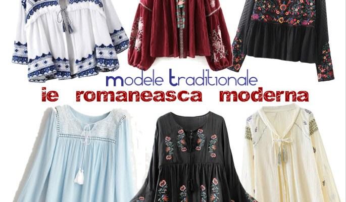 Modele traditionale cu ie romaneasca moderna