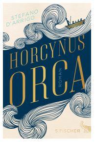 S. D'Arrigo, Horcynus Orca, Frankfurt, S. Fischer Verlag, 2015. Traduzione di Moshe Kahn.