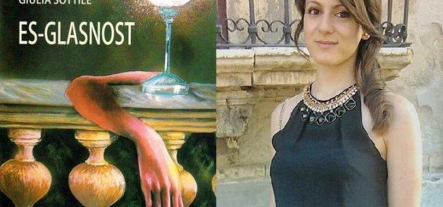 """Possiamo definire il romanzo """"Es-Glasnost"""" di Giulia Sottile un breve compendio di narrativa psicologica perché vi troviamo tutti i grandi temi della letteratura del novecento: per il titolo, per la […]"""