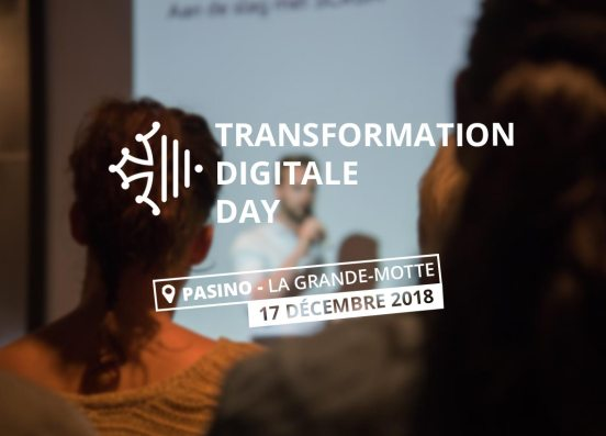 Transformation Digitale Day 2018 Pasino La Grande Motte