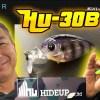 HU-30BT【HU-70ボンバーチューンが製品化】ハイドアップから水面直下系超シャロクラが登場予定