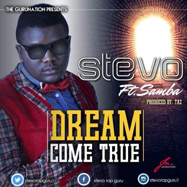 stevo-dream-come-true