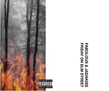 Fabolous & Jadakiss - Friday On Elm Street (Album)