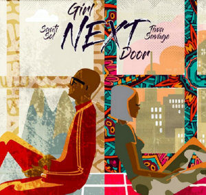 Sauti Sol Girl Next Door mp3 download