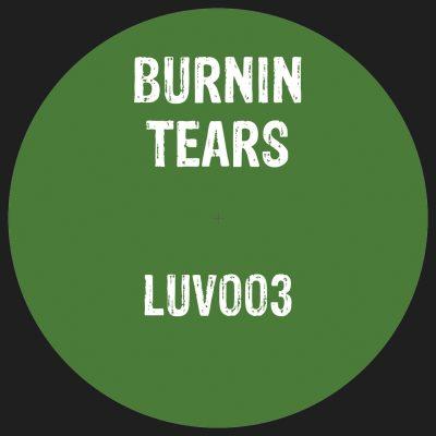 Burnin Tears | Got A Reason EP