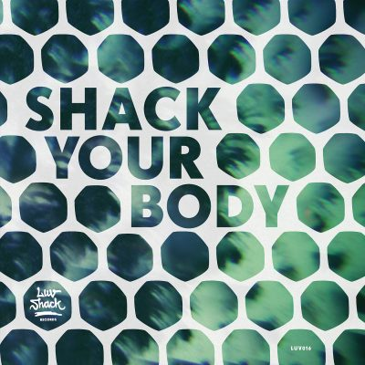 V.A. | Shack Your Body