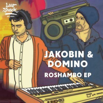 OUT NOW: JAKOBIN & DOMINO – ROSHAMBO EP