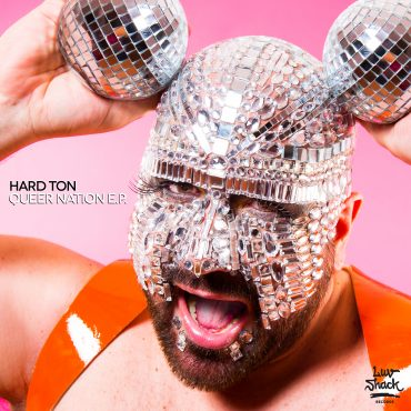 OUT NOW: HARD TON – QUEER NATION EP