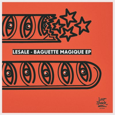 OUT NOW: LeSale | Baguette Magique EP