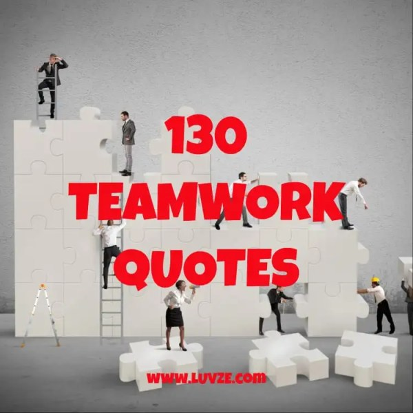 130 Teamwork Quotes: Inspirational Working Together Quotes ...
