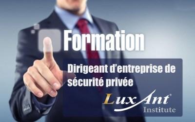 Formation Dirigeant d'Entreprise de Sécurité Privée – 2nd semestre 2019 – Nord
