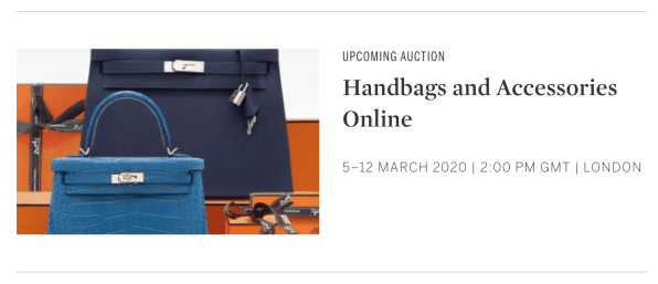 Sotheby's Handbags and Accessories Online Auction March 5 through March 12 2020