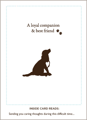 Loyal Friend Pet Sympathy Card