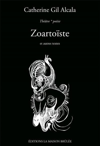 Conversation avec Catherine Gil Alcala autour de Zoartoïste