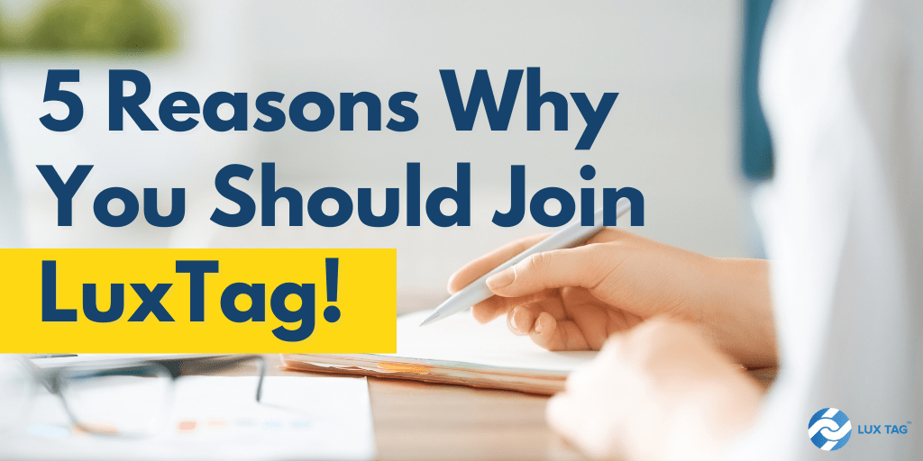 5 Reasons Why You Should Join LuxTag!