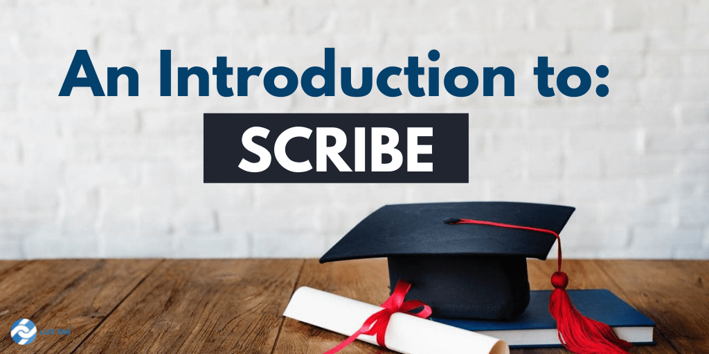 Scribe: An Introduction