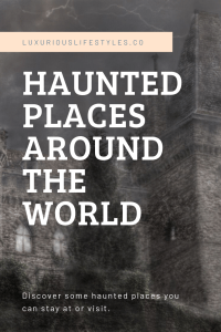 Haunted-Places-Around-The-World