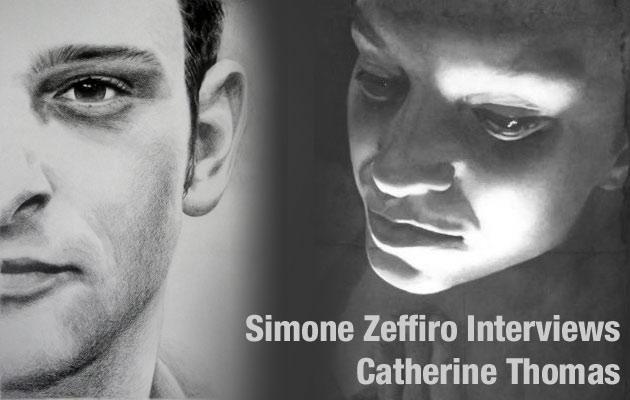 Simone Zeffiro interviews Catherine Thomas