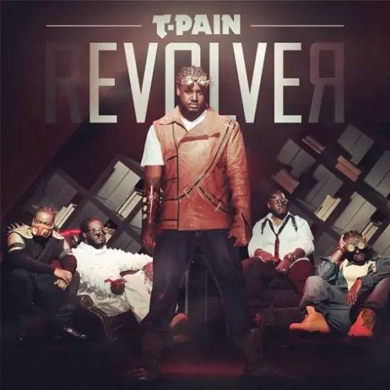 T-Pain Revolver Album Cover
