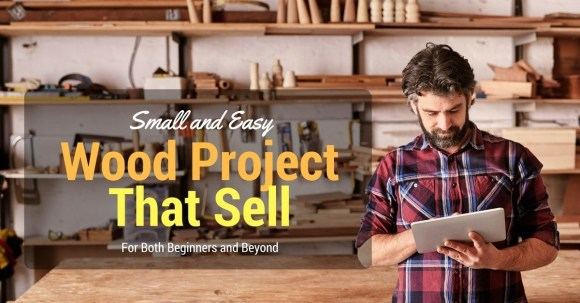 50+ Wood Projects That Make Money: Small and Easy Wood Crafts to ...