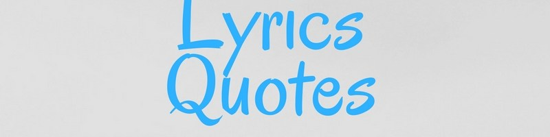 Lyrics Quotes