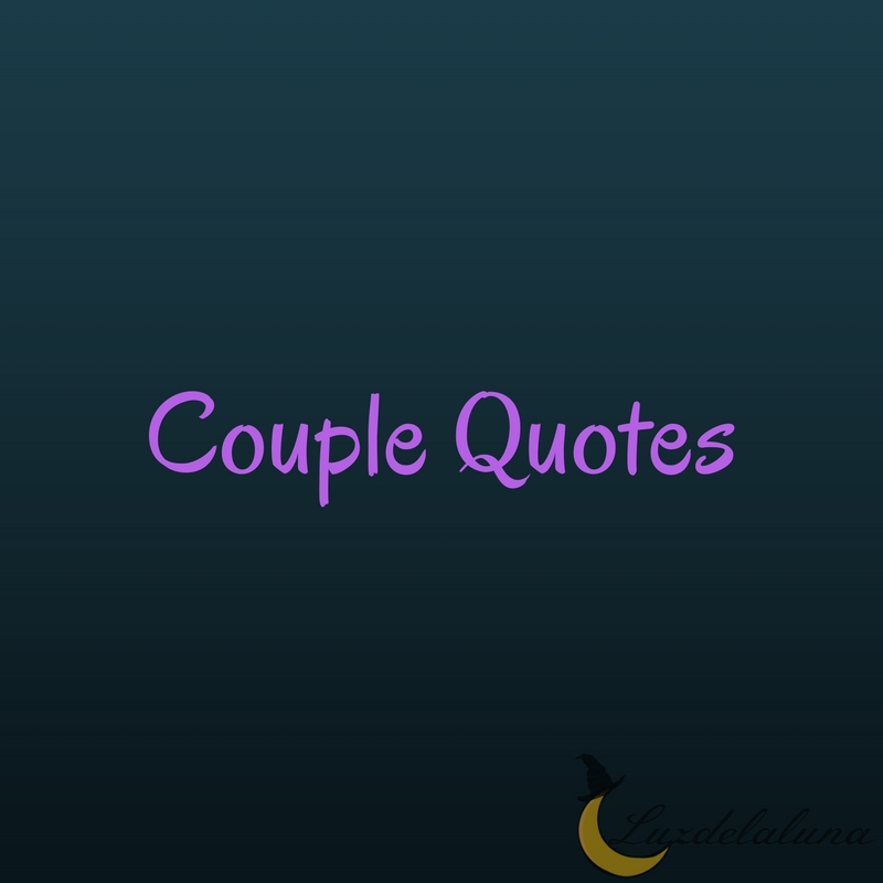 Beautiful Couple Quotes That Are Funny And Full Of Love