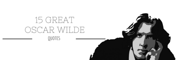 15 Great Oscar Wilde Quotes