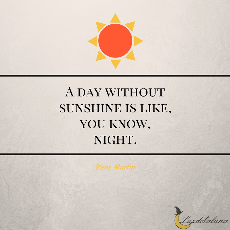 15 Beautiful and Inspiring Sun Quotes | Luzdelaluna