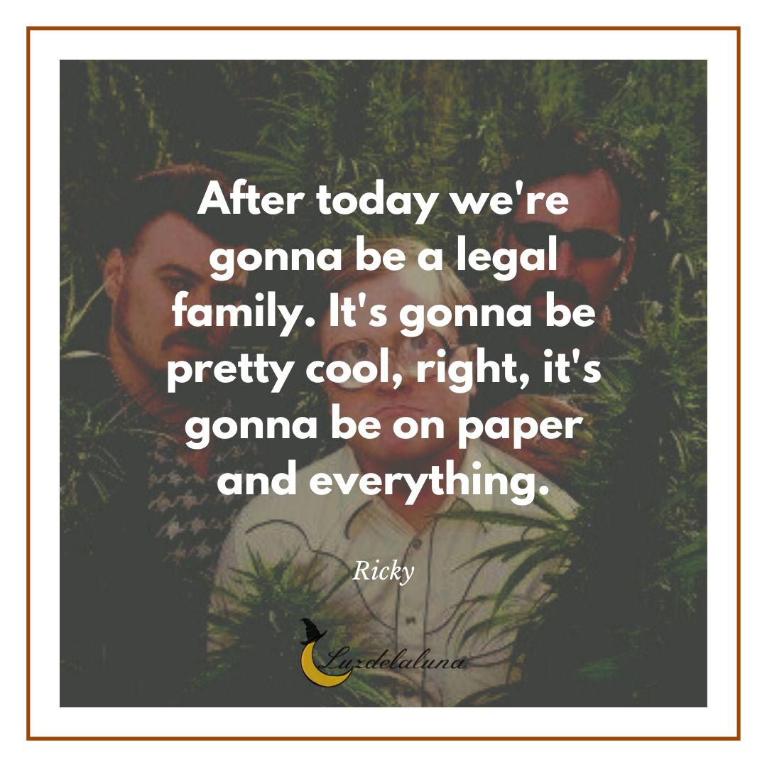 trailer park boys quote