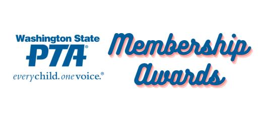 Washington State PTA membership awards