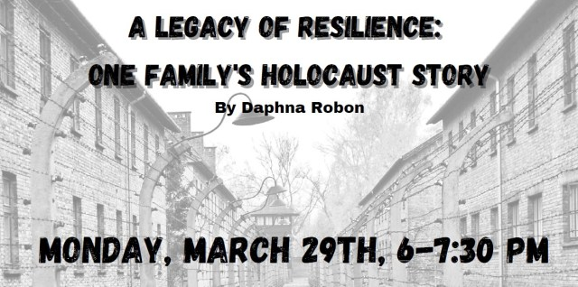 Legacy of Resilience: One Family's Holocaust Story