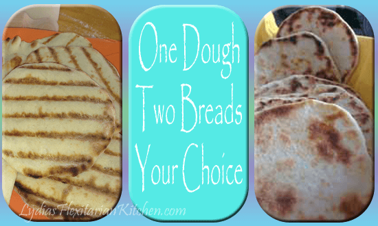 Flatbread or Pita?  One dough, your choice