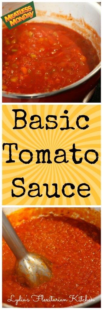 Basic Tomato Sauce ~ Lydia's Flexitarian Kitchen
