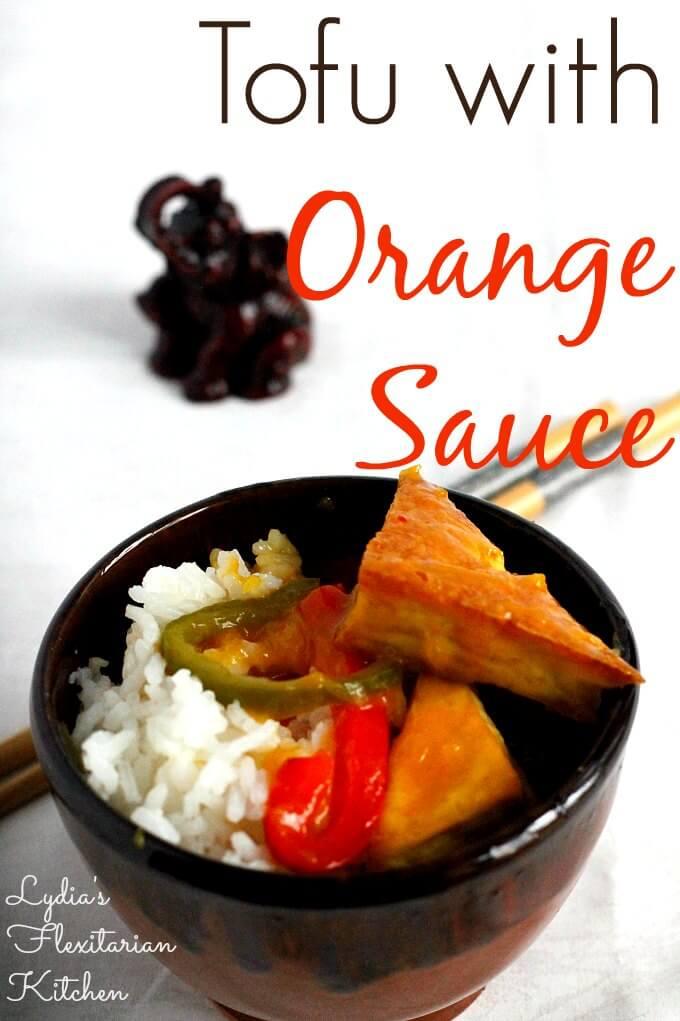 Orange Fill In The Blank ~ Tofu with Orange Sauce ~ Lydia's Flexitarian Kitchen