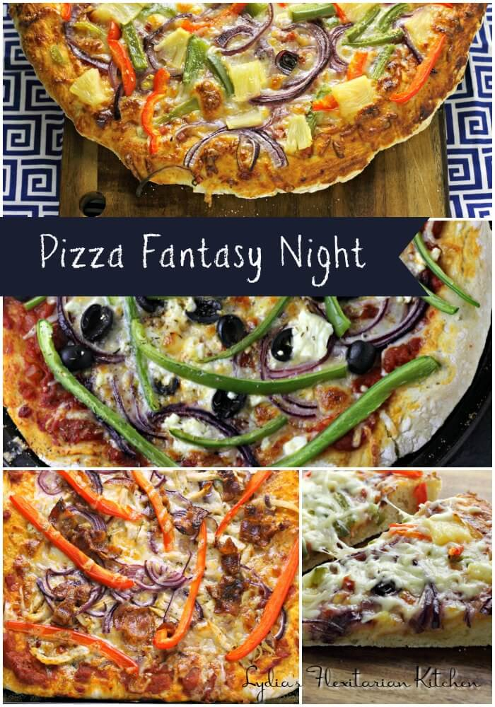 Pizza Fantasy Night ~ What are Your Favorites? ~ Lydia's Flexitarian Kitchen